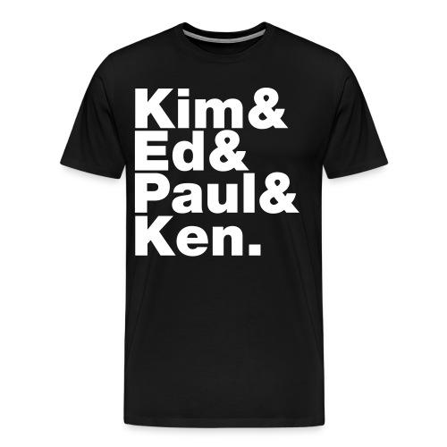 Kim and Ed and Paul and Ken - Men's Premium T-Shirt