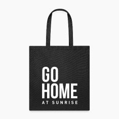 go home at sunrise party club DJ weekend Bags & backpacks