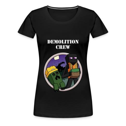 Demolition Crew Tshirt - Women's Premium T-Shirt