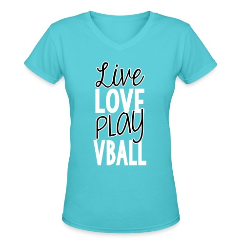 Live Love Play VBall - Women's V-Neck T-Shirt
