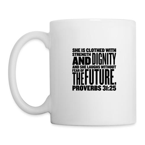 Strength and Dignity Mug - Coffee/Tea Mug