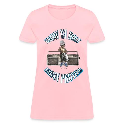 Urban Proverbs - Women's T-Shirt