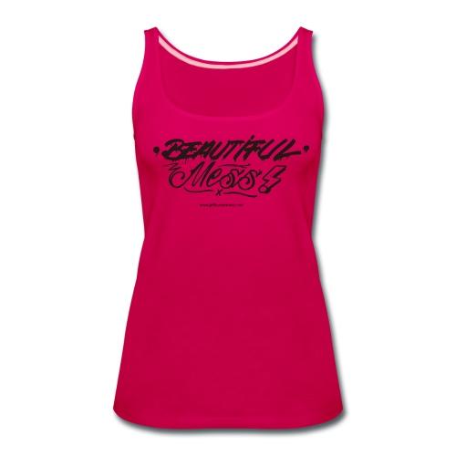 Womens Beautiful Mess Tank Top Pink - Women's Premium Tank Top