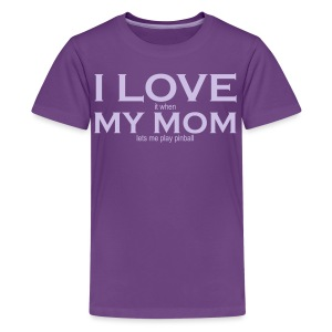 I LOVE it when MY MOM lets me play pinball - Youth - Lavender Text - Kids' Premium T-Shirt