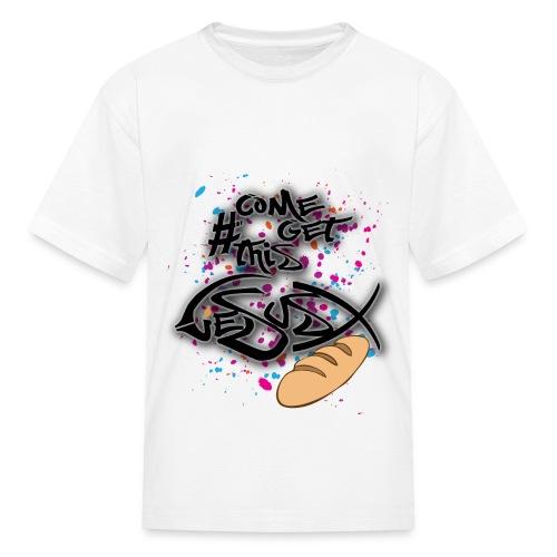 #ComeGetThisJesusBread - Kids' T-Shirt