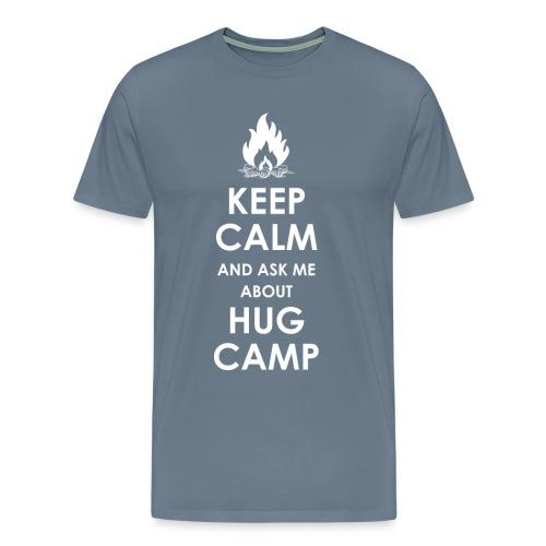 Keep Calm and Ask Me Men's Shirt - Men's Premium T-Shirt