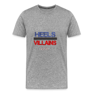 T-Shirts ~ Men's Premium T-Shirt ~ Heels or Villains Tee