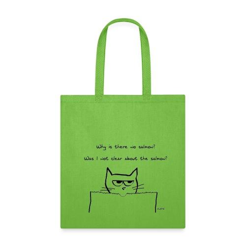 The Cat Demands Salmon - Tote Bag