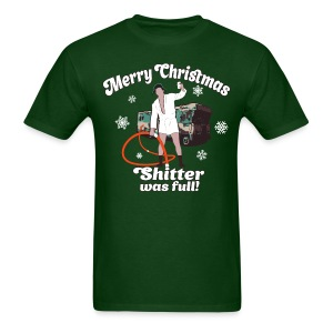 Cousin Eddie Shitter Was Full T-Shirts - Men's T-Shirt