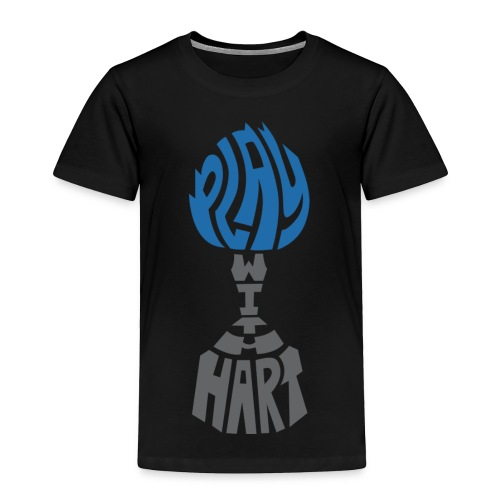 Play with Hart-Toddler Tee - Toddler Premium T-Shirt