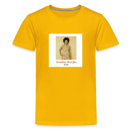 Something About You Collection by Indi Tyton™ - Kids' Premium T-Shirt