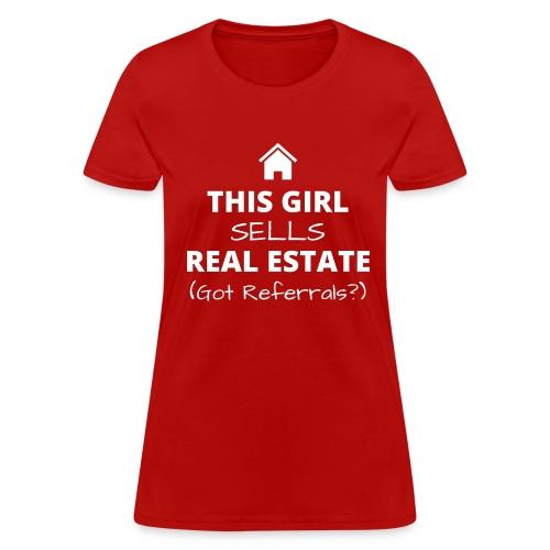 Girl's Referral Tee - Women's T-Shirt