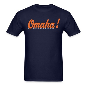 Omaha! Tee - Men's T-Shirt