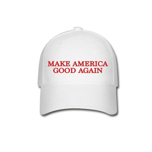 Make America Good Again Baseball Cap - Baseball Cap