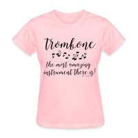Amazing Trombone - Women's T-Shirt