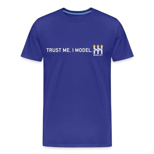 TRUST ME, I MODEL - Men's Premium T-Shirt