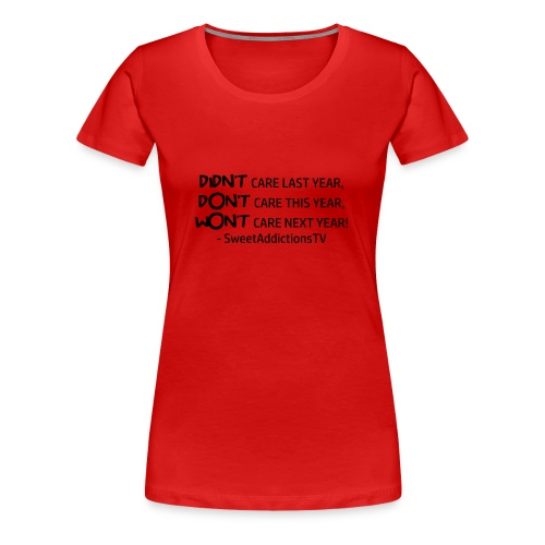 Didn't,Don't,Wont PG13 - Women's Premium T-Shirt