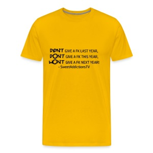 Didn't,Don't,Wont - Men's Premium T-Shirt