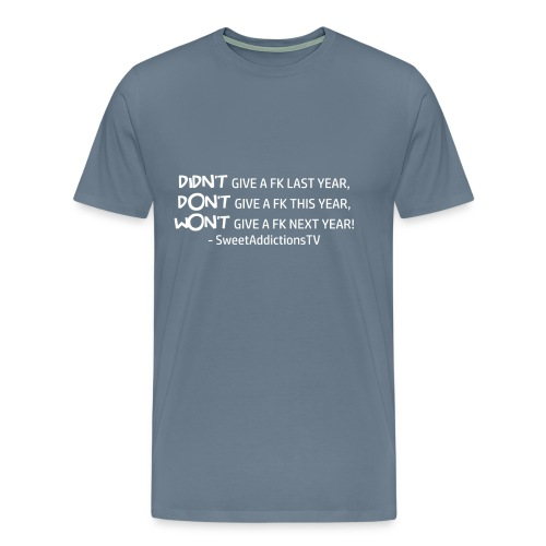 Didn't,Don't,Wont - Men's Premium T-Shirt