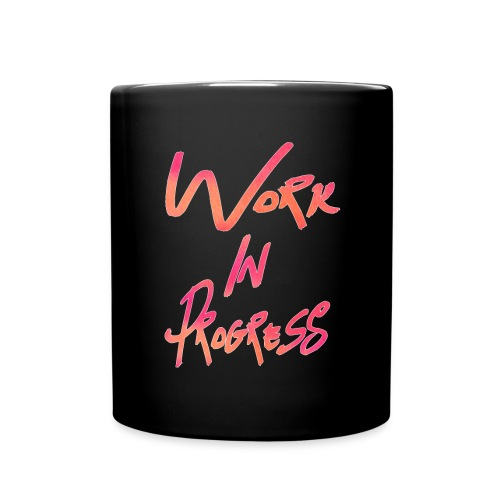 Work In Progress Mug - Full Color Mug