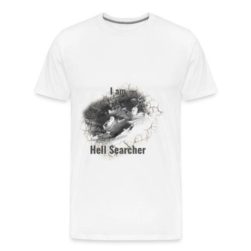 I am Hell Searcher t-shirt for men - Men's Premium T-Shirt