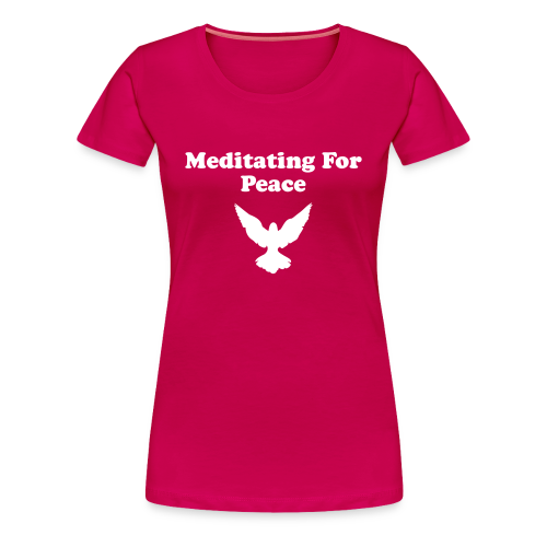 Women's Meditating For Peace T-Shirt - Women's Premium T-Shirt