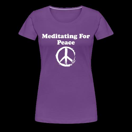 Women's Meditating For Peace, Design 1 - Women's Premium T-Shirt