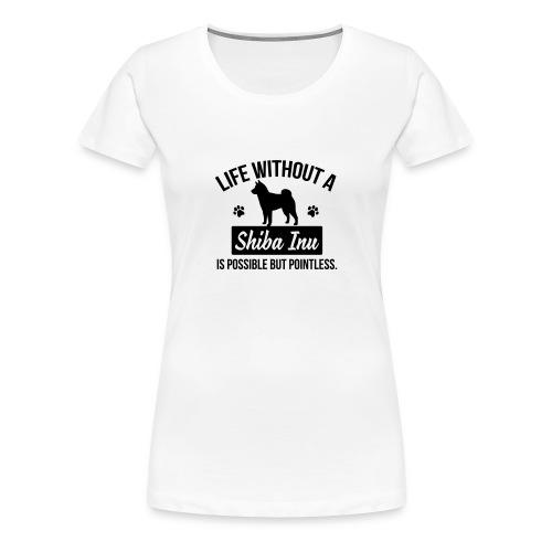 Women's life without a shiba inu (black logo) - Women's Premium T-Shirt
