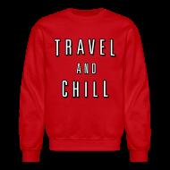 Long Sleeve Shirts ~ Crewneck Sweatshirt ~ Travel and Chill  (skip netflix)