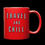 Mugs & Drinkware ~ Full Color Mug ~ Travel and Chill  (skip netflix)