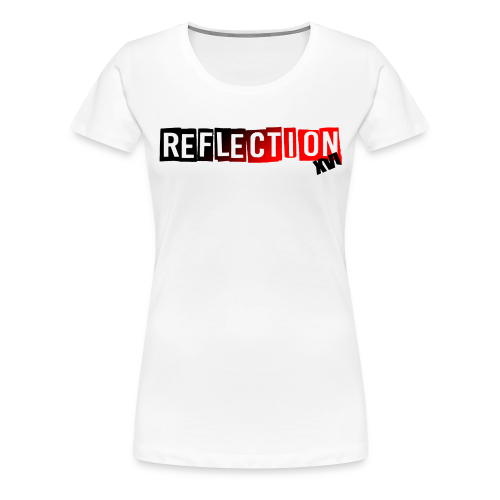 Women ReflectionXVI - Women's Premium T-Shirt