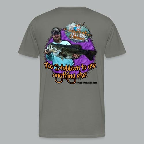 Too Stubborn (premium) - Men's Premium T-Shirt
