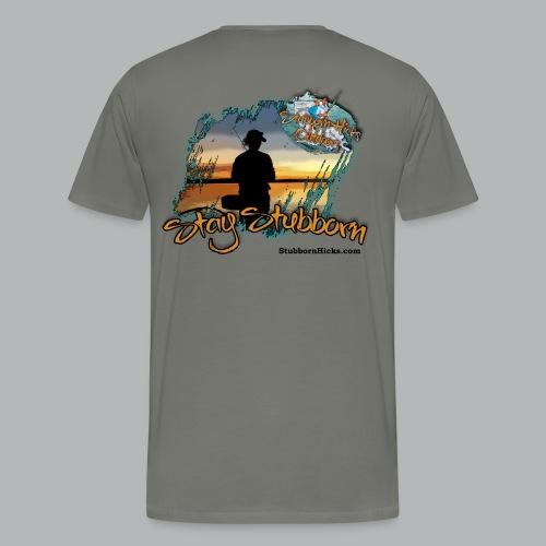 Stay Stubborn (premium)  - Men's Premium T-Shirt