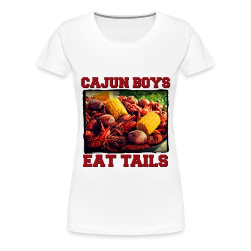 Cajun Boys Eat Tails Women TShirt - Women's Premium T-Shirt