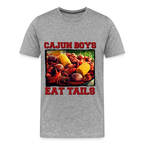 Cajun Boys Eat Tails Men TShirt - Men's Premium T-Shirt