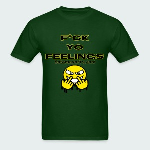 F*ck Yo Feelings blk.... - Men's T-Shirt