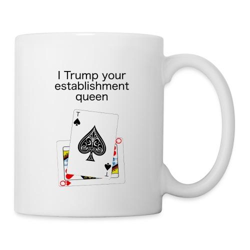 Trump the Queen Coffee Mug - Coffee/Tea Mug