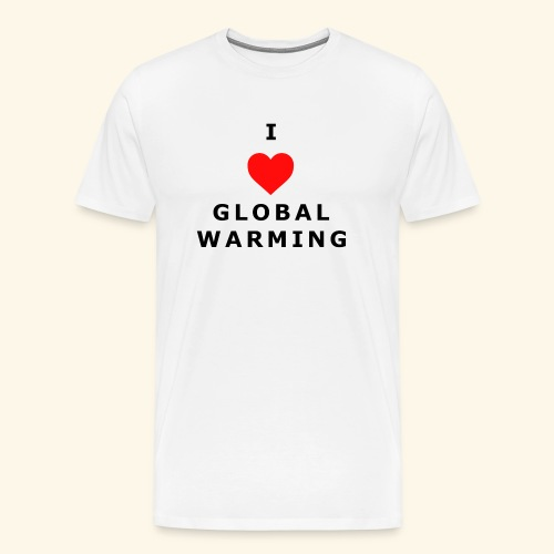 I heart Global Warming - Men's Premium T-Shirt