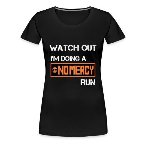 No Mercy Run (Women) - Women's Premium T-Shirt