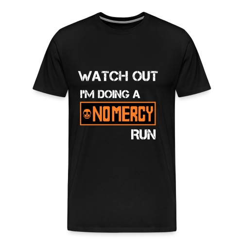 No Mercy Run (Men) - Men's Premium T-Shirt