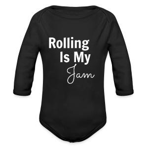 Rolling Is My Jam Long Sleeve   - Long Sleeve Baby Bodysuit
