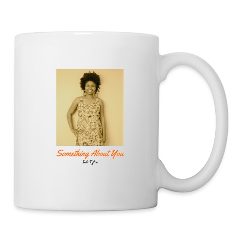 Something About You Collection by Indi Tyton™ - Coffee/Tea Mug