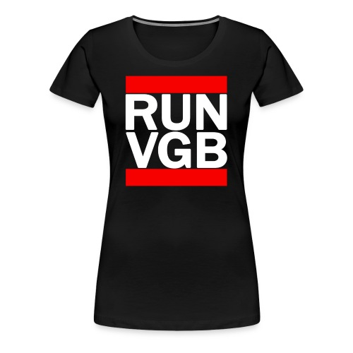 Woman's RUN VGB - Women's Premium T-Shirt