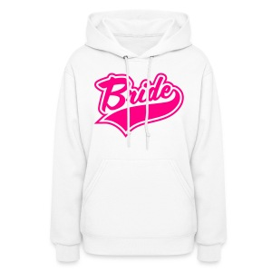 Bride and Bride To be  - Women's Hoodie