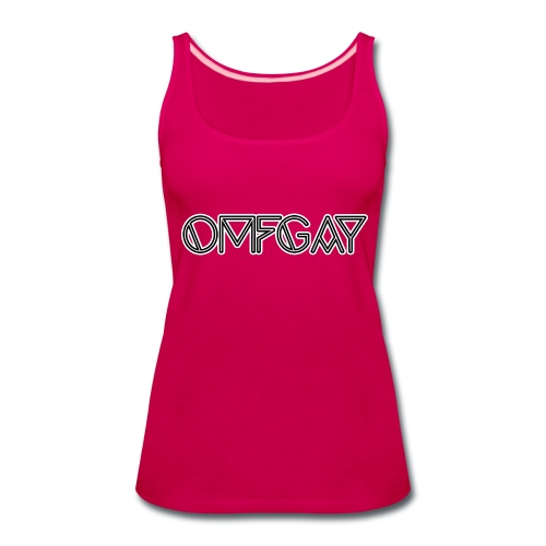 OMFGAY - Women's Premium Tank Top