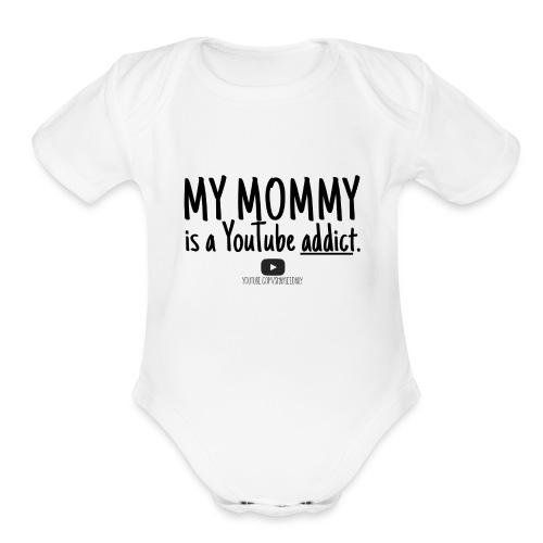Mommy Addict Baby   - Organic Short Sleeve Baby Bodysuit