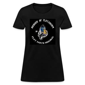 Heroes Of FlatArchy Ladies T-Shirt - Women's T-Shirt