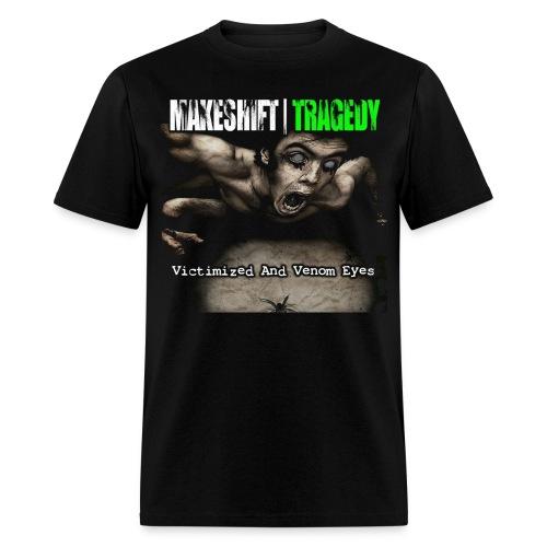Victimized and Venom Eyes - Men's T-Shirt