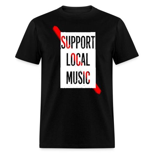 Support Local T-Shirt - Men's T-Shirt