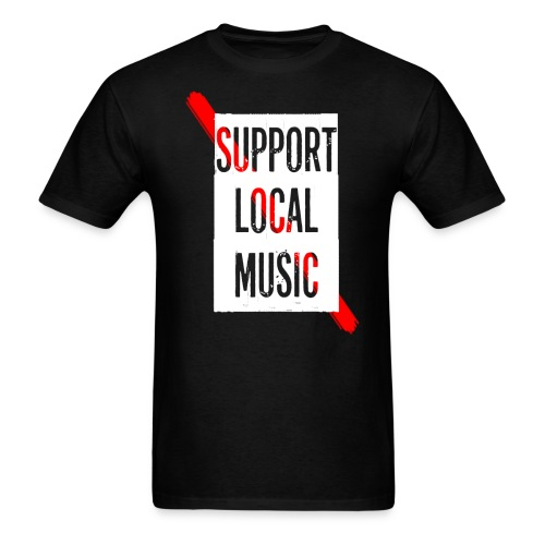 Support Local T-Shirt - Men's T-Shirt